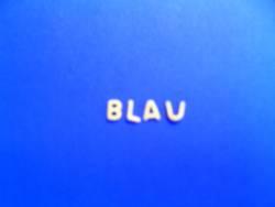 Blau, blauer am blausten!