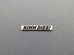 NIMM DIES!