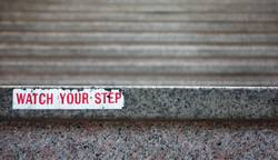Watch your step.....