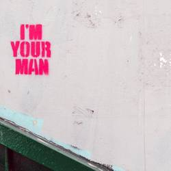 I´M YOUR MAN
