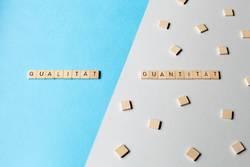 Qualität / Quantität